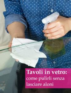 come-pulire-tavoli-vetro-senza-aloni