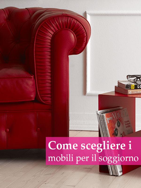 Come scegliere i mobili per il soggiorno?
