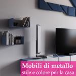 I mobili di metallo vanno bene solo per uno stile industriale?