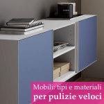 I materiali e i mobili migliori per pulire casa velocemente