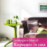 Tempo, spazio e denaro: strategie di risparmio in casa