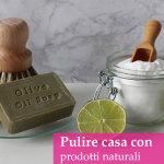 Disinfettare e pulire casa con prodotti naturali