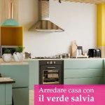 Arredare casa con il verde salvia